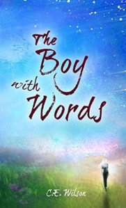 The boy with words by C.E. Wilson